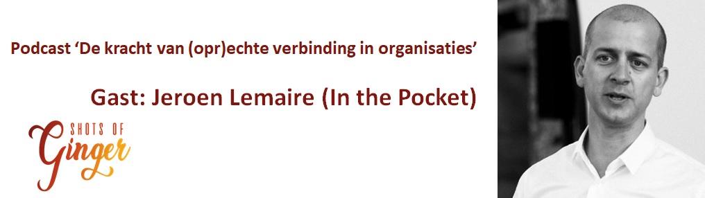 """Jeroen Lemaire (In the Pocket): """"Mensen zelf belangrijke beslissingen laten nemen"""""""