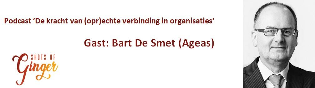 Bart De Smet (Ageas): je moet elke dag verdienen dat men met jou wil werken